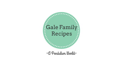 "The words Gale Family Recipes in a green circle. The words ""A Pendulum World"" beneath circle."