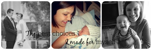 best choices marriage motherhood